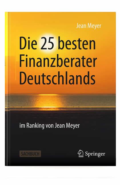 Die 25 besten Finanzberater Deutschlands - Buch von Jean Meyer - ISBN-13 : 978-3658275402