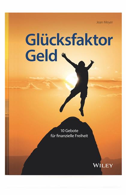 Glücksfaktor Geld - Buch von Jean Meyer - ISBN-13 : 978-3527509850